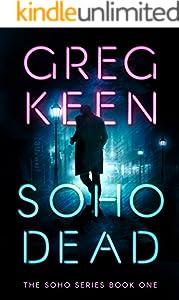 Soho Dead (The Soho Book 1)