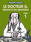 Docteur G, Tome 1 - Le docteur G répond à vos questions