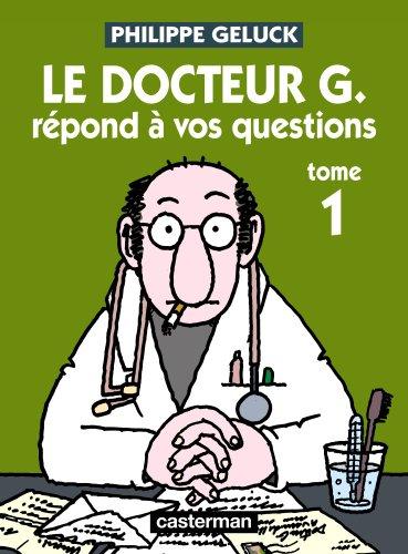 Docteur G, Tome 1 : Le docteur G répond à vos questions