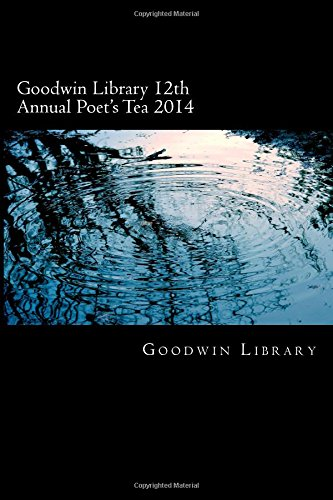 Goodwin Library 12th Annual Poet's Tea 2014