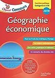 Objectif Concours 2019 - Géographie Économique
