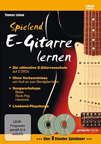 Spielend E-Gitarre Lernen: Vom Anfänger zum Bandgitarristen [2 DVDs]