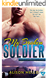 My Broken Soldier (Love Conquers Life Book 2)