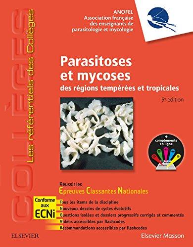 Parasitoses et mycoses: des régions tempérées et tropicales ; Réussir les ECNi