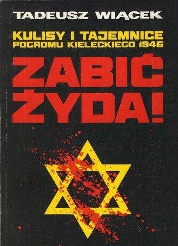 kulisy-i-tajemnice-pogromu-kieleckiego-1946