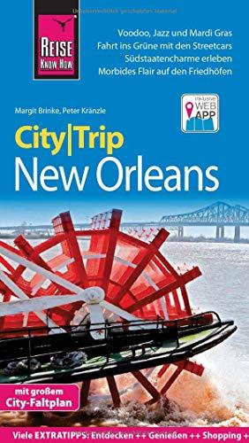 Reise Know-How CityTrip New Orleans: Reiseführer mit Stadtplan und kostenloser Web-App