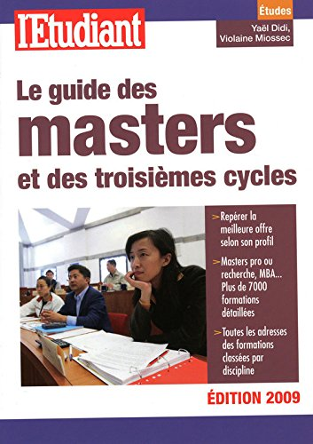 LE GUIDE DES MASTERS ET DES TROISIEMES CYCLES