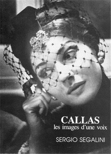 Callas, les images d'une voix