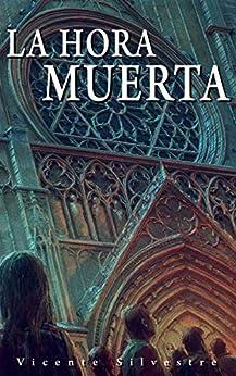 La Hora Muerta: Novela Z por Carlos Nct epub