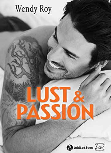 Lust & Passion par [Roy , Wendy ]