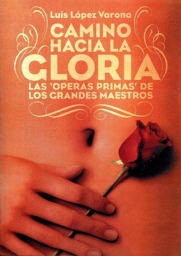 CAMINO HACIA LA GLORIA por Luis López Varona