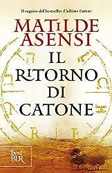 Il ritorno di Catone (Italian Edition)