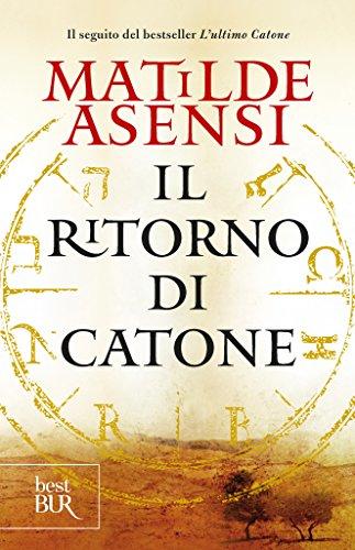 Il ritorno di Catone (Italian Edition) eBook: Matilde Asensi ...