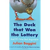 The Duck That Won the Lottery: and 99 Other Bad Arguments by Julian Baggini (2008-09-01)