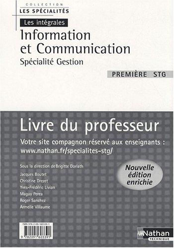 Information et Communication 1e STG spécialité gestion : Livre du professeur