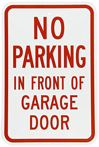 PotteLove Aluminiumschild No Parking - In Front of Garage Door, 45,7 cm hoch x 30,5 cm breit -
