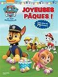 Paw Patrol-La Pat'Patrouille - Joyeuses Pâques