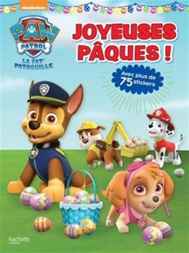 Paw Patrol-La Pat'Patrouille - Joyeuses Pques