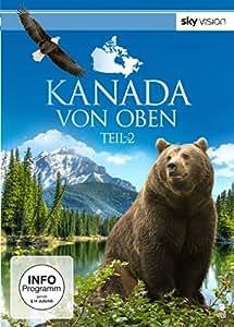 Kanada von oben - Teil 2 (SKY VISION) [2 DVDs]