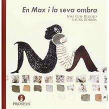 En Max i la seva ombra (Helena)