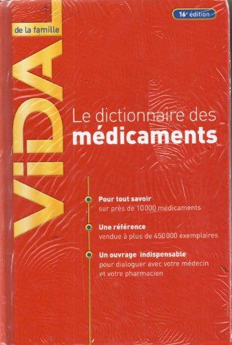 Vidal de la famille : Le dictionnaire des médicaments