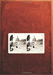 Washington DC in 3-D: A Look Back in Time (Stereoscope)