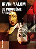 problème Spinoza (Le)