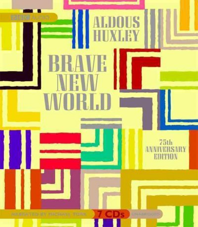 Brave New World (Anniversary) Huxley, Aldous ( Author ) Dec-26-2007 Compact Disc