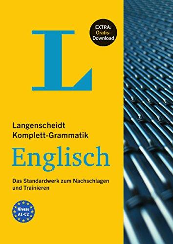Langenscheidt Komplett-Grammatik Englisch - Buch mit Übungen zum Download: Das Standardwerk zum...