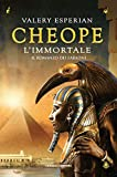 Cheope. L'immortale