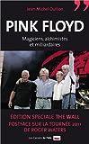Pink Floyd - Magiciens, alchimistes et milliardaires