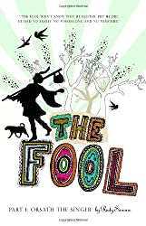 Title: The Fool Part I Orsath the Singer