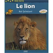 Le lion : Roi fainéant