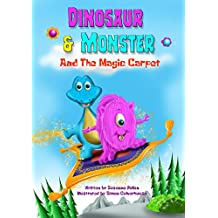 Dinosaur and Monster and The Magic Carpet (Dinosaur and Monster stories Book 1) (English Edition)