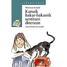 Katuak bakar-bakarrik sentitzen direnean (Literatura Infantil (6-11 Años) - Sopa De Libros (Euskadi))