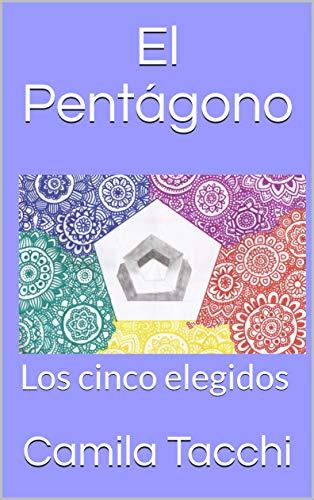 El Pentágono: Los cinco elegidos por Camila Tacchi