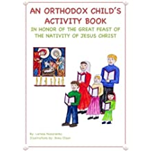 An Orthodox Child's Activity Book: In Honor of the Nativity of Christ