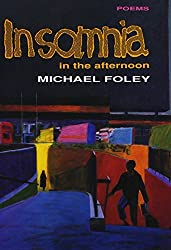 Insomnia in the Afternoon by Michael Foley (1994-03-06)