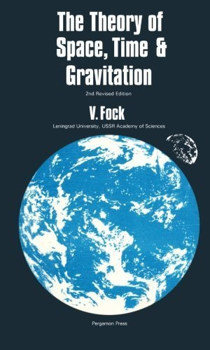 The Theory of Space, Time and Gravitation: 2nd Revised Edition by Fock, V. (1964) Paperback