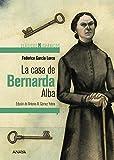 La casa de Bernarda Alba (CLÁSICOS - Clásicos Hispánicos)