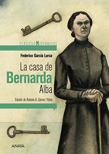 La casa de Bernarda Alba (Clásicos - Clásicos Hispánicos) por Federico García Lorca