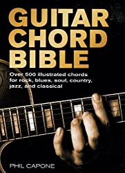 Guitar Chord Bible (Music Bibles) by Phil Capone (2009-08-26)