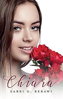 Chiara (English Edition) par [Bebawi, Sabri]