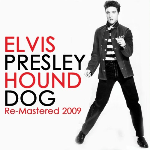 Hound Dog (Digitally Re-Mastered 2009)