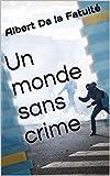 monde sans crime