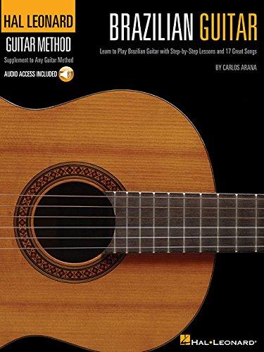 Hal Leonard Guitar Method: Brazilian Guitar por Carlos Arana
