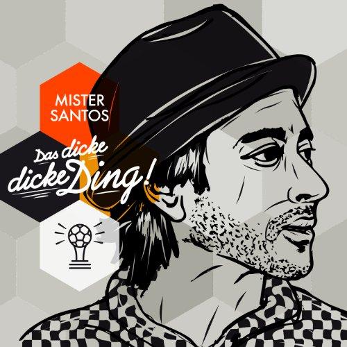 Das dicke, dicke Ding (Weltmeister Version)