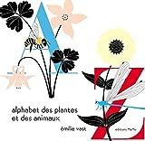 alphabet des plantes et des animaux (L') | Vast, Emilie (1978-....). Auteur