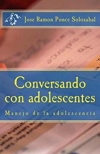 Conversando con adolescentes por Jose Ponce Solozabal