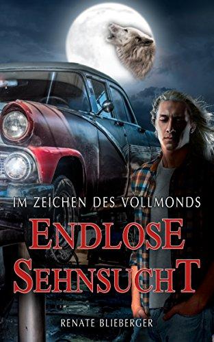 Buchseite und Rezensionen zu 'Im Zeichen des Vollmonds - Endlose Sehnsucht' von Renate Blieberger